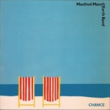 Manfred Mann's Earth Band - Chance '1980
