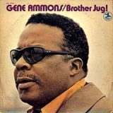 Gene Ammons - Brother Jug '1969