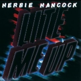 Herbie Hancock - Lite Me Up '1982