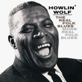 Howlin' Wolf - The Real Folk Blues / More Real Folk Blues '2002