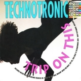Technotronic - Trip On This (The Remixes) '1990