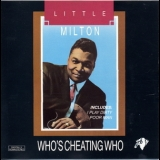 Little Milton - Who's Cheating Who '1991