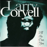 Larry Coryell - Over You '1995