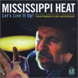 Mississippi Heat - Let's Live It Up '2010