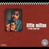 Little Milton - If Walls Could Talk '1997