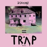 2 Chainz - Pretty Girls Like Trap Music '2017