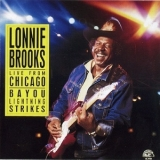 Lonnie Brooks - Live From Chicago - Bayou Lightning Strikes '1988