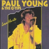 Paul Young - Paul Young &the Q-tips - Love Hurts '1995
