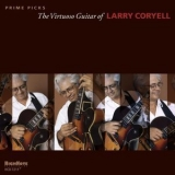 Larry Coryell - The Virtuoso Guitar Of Larry Coryell '2010