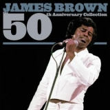 James Brown - 50th Anniversary Collection (2CD) '2003