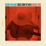 Kathryn Williams - Songs From The Novel Greatest Hits '2017