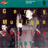 Gerry Mulligan - Gerry Mulligan Quartet, Zurich 1962 (1998 Remaster) '1962