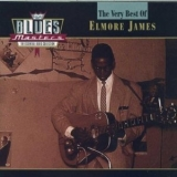 Elmore James - Blues Masters: The Very Best Of Elmore James '2000