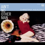 Christina Aguilera - Ain't No Other Man '2006