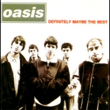 Oasis - Definitely Maybe The Best '1996