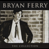 Bryan Ferry - The Collection '2005