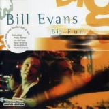 Bill Evans - Big Fun '2002