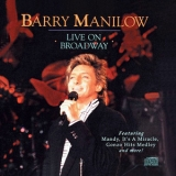 Barry Manilow - Live On Broadway '1990