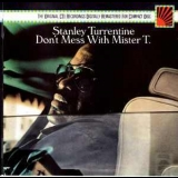 Stanley Turrentine - Don't Mess With Mister T. (1987 Remaster) '1973