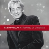 Barry Manilow - In The Swing Of Christmas '2007