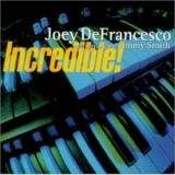 Joey Defrancesco And Jimmy Smith - Incredible! '2000