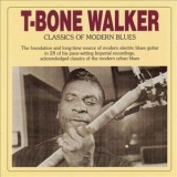 T-bone Walker - Classics Of Modern Blues '2002
