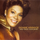 Dionne Warwick - Only Trust Your Heart '2011