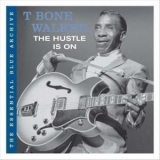 T-Bone Walker - The Hustle Is On '2006
