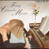 Carla Bley - Fancy Chamber Music '1998