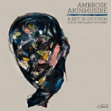 Ambrose Akinmusire - A Rift In Decorum: Live At The Village Vanguard '2017