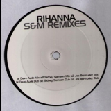 Rihanna - S&M (Remixes) '2010