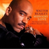 Walter Beasley - Midnight Love: The Ultimate Collection '2003