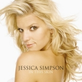 Jessica Simpson - In This Skin '2004