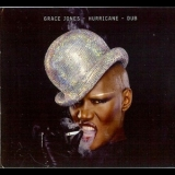 Grace Jones - Hurricane - Dub '2011