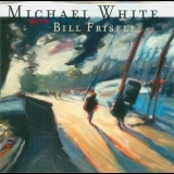 Michael White With Bill Frisell - Motion Pictures '1997
