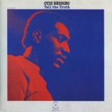 Otis Redding - Tell The Truth '1970
