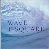 T-square - Wave '1989