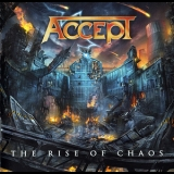Accept - The Rise Of Chaos '2017