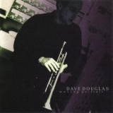 Dave Douglas - Moving Portrait '1998