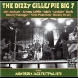 Dizzy Gillespie - The Dizzy Gillespie Big 7 - At The Montreux Jazz Festival 1975 '1975