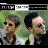 Savage Garden - Truly Madly Deeply (cds) '1997