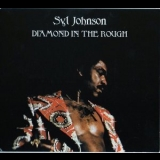 Syl Johnson - Diamond In The Rough '1974