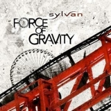 Sylvan - Force Of Gravity '2009