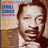Erroll Garner - Bounce With Me '1993