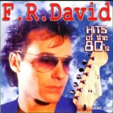 F.R. David - Hits Of The 80's '2003