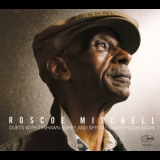 Roscoe Mitchell - Duets With Tyshawn Sorey '2013