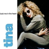 Tina Turner - Look Me In The Heart (maxi CD Single) '1990