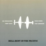 Vinny Golia - Hell-Bent In The Pacific '2012