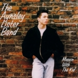Aynsley Lister - Messin' With The Kid '2000