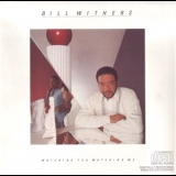 Bill Withers - Watching You Watching Me '1985